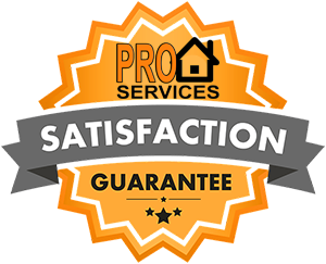 ProServices4Home.com Satisfaction – Guaranteed